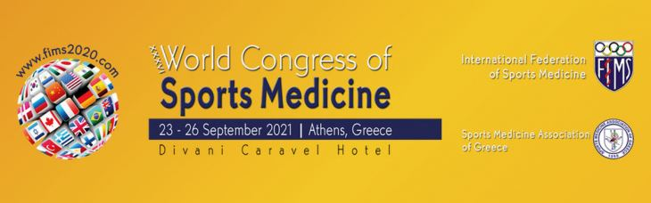 CALL FOR ABSTRACT SUBMISSION - XXXVI WORLD CONGRESS OF SPORTS MEDICINE, FIMS2020, DIVANI CARAVEL HOTEL, ATHENS, SEPTEMBER 23rd - 26th 2021